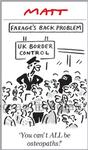 61376238_Matt Cartoon  Nigel Farage back Problem  You c